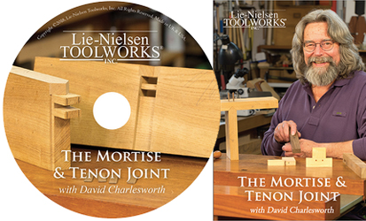 Lie Nielsen has released a new Charlesworth CD on making mortise and tenon joints